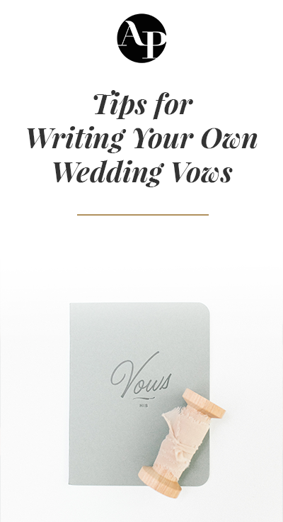 Tips for Writing Your Own Wedding Vows Writing vows