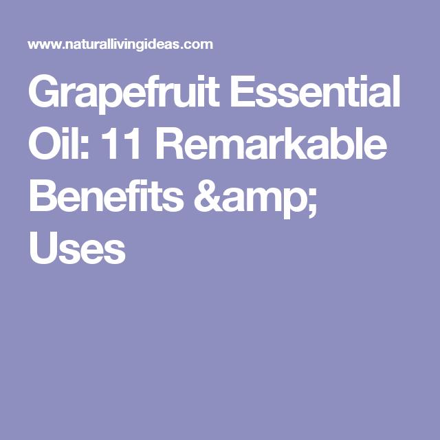 Grapefruit Essential Oil: 11 Remarkable Benefits & Uses