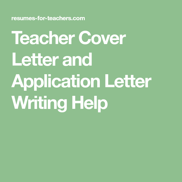 Teacher Cover Letter And Application Letter Writing Help  Writing