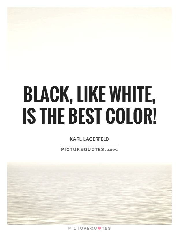 Pin By Omnispirit On Black White Color Quotes Quotes Black