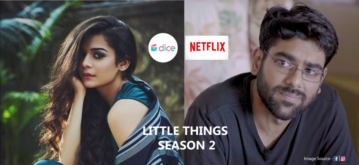 Dice Media To Go To Netflix Little Things Season 2 Netflix
