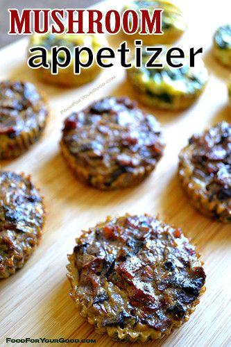 Mushroom Appetizer | FoodForYourGood.com #mushroom_appetizer