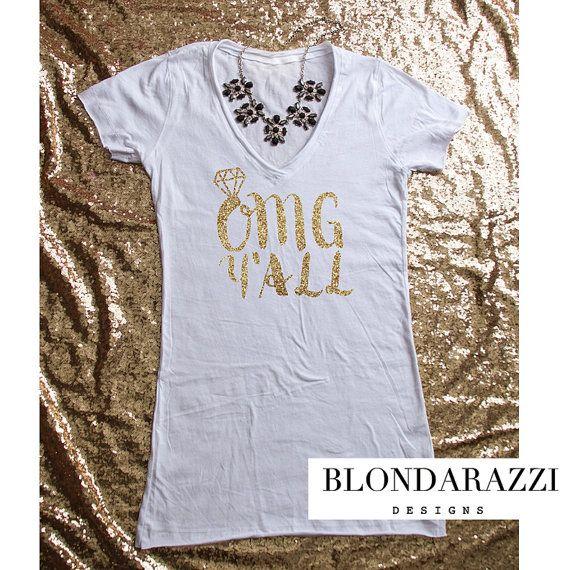 Gold Glitter Bride Shirt OMG Yall by BlondarazziDesigns on Etsy