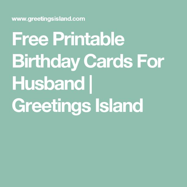 Free Printable Birthday Cards For Husband Greetings Island
