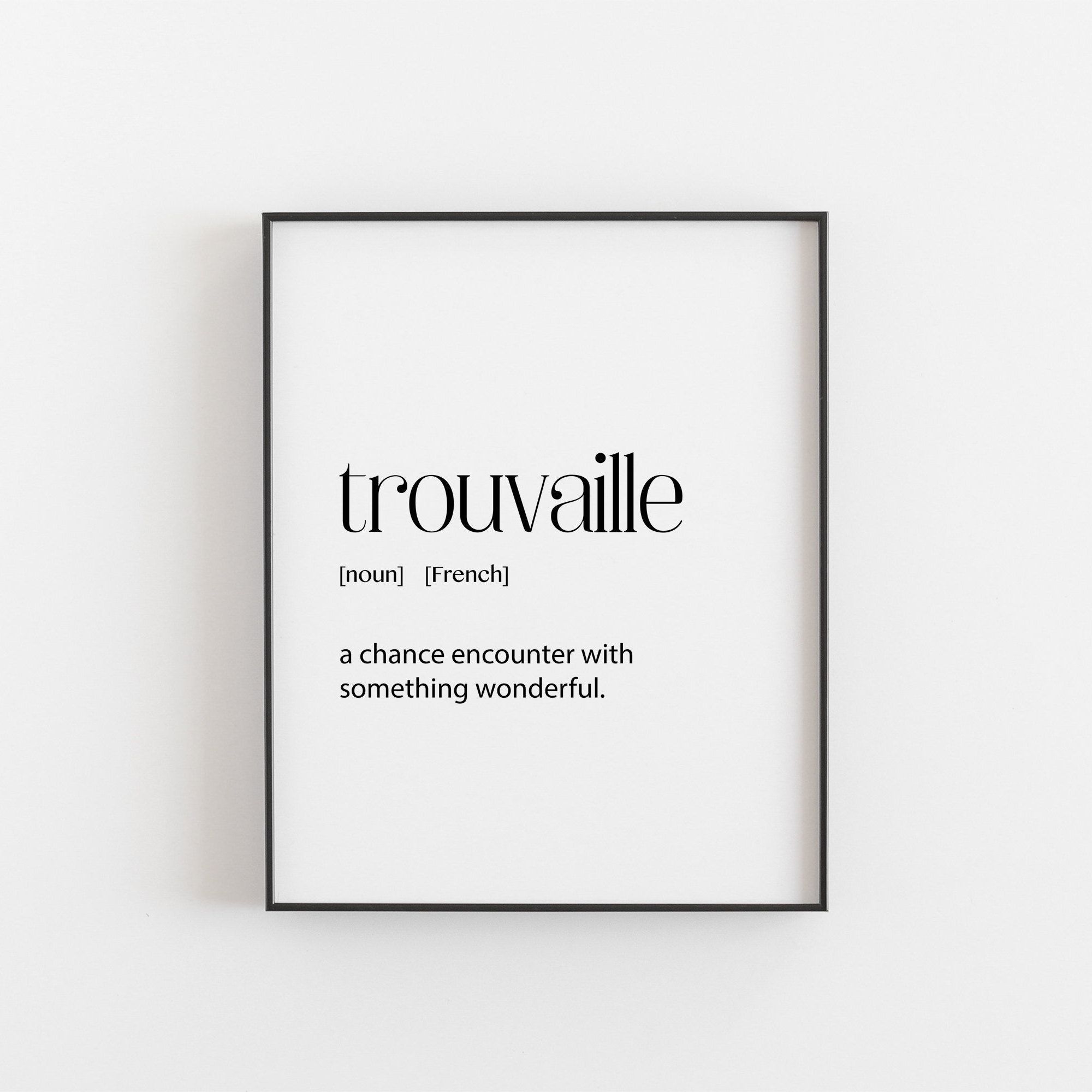 Trouvaille Definition French Art French Print French Etsy One Word Quotes French Words Beautiful French Words