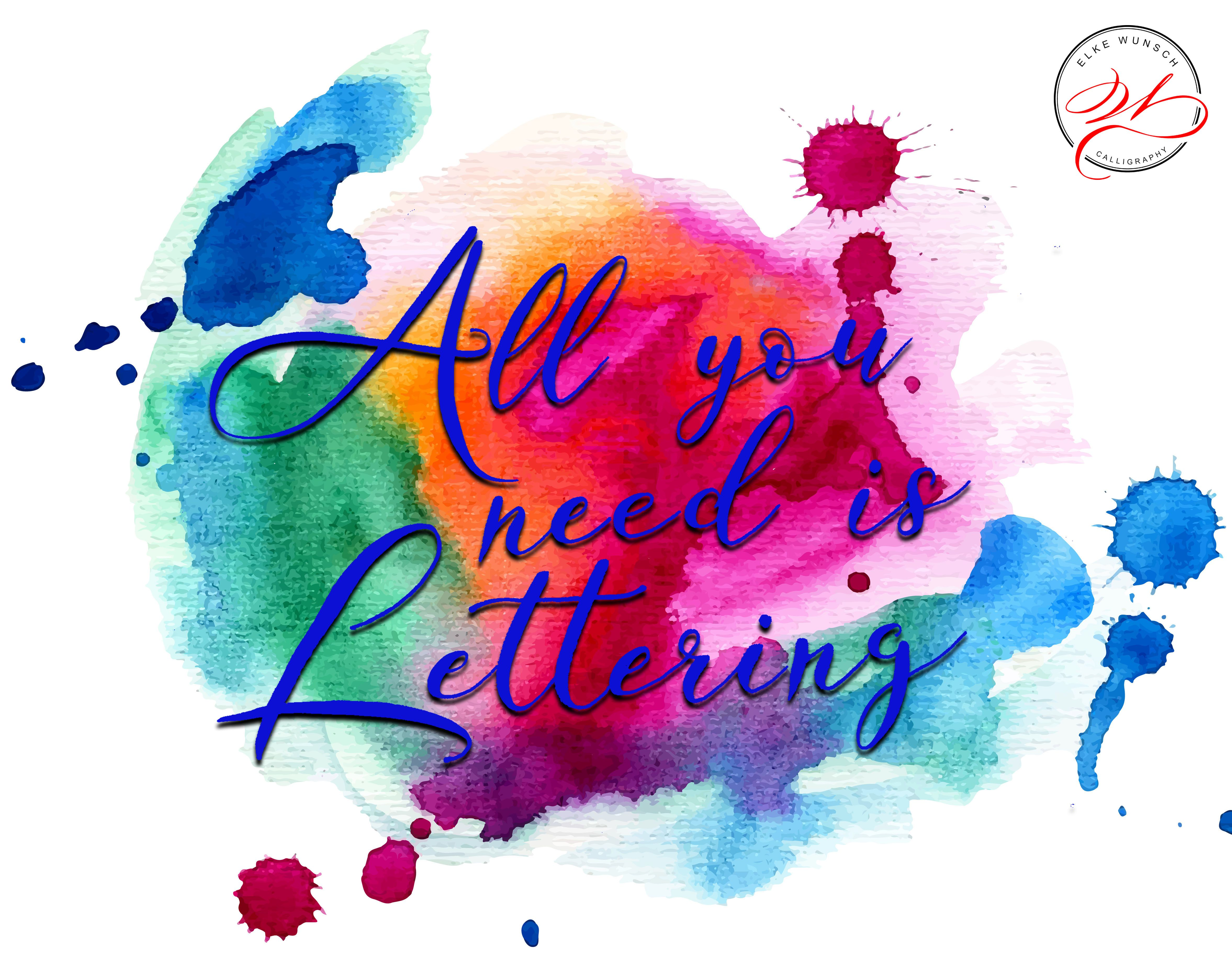 All You Need Is Handlettering Handlettering And Calligraphy Elke Wunsch
