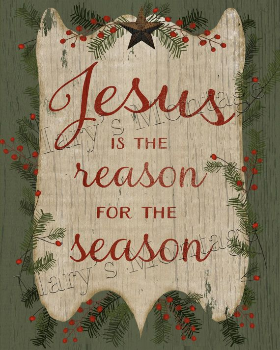 My original digital art. Jesus is the Reason, 8x10 Download & print to frame, card making, paper crafts. Printable Files, Terms of Use:  You CAN: 1.