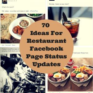 70 Ideas For Facebook Status Updates For Restaurants Blog