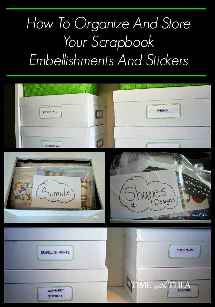 How To Organize And Store Your Scrapbook Embellishments And Stickers