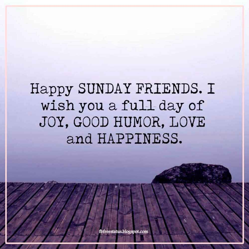 Funny Happy Sunday Quotes To Be Happy On Sunday Morning Happy Sunday Quotes Morning Wishes Quotes Sunday Quotes