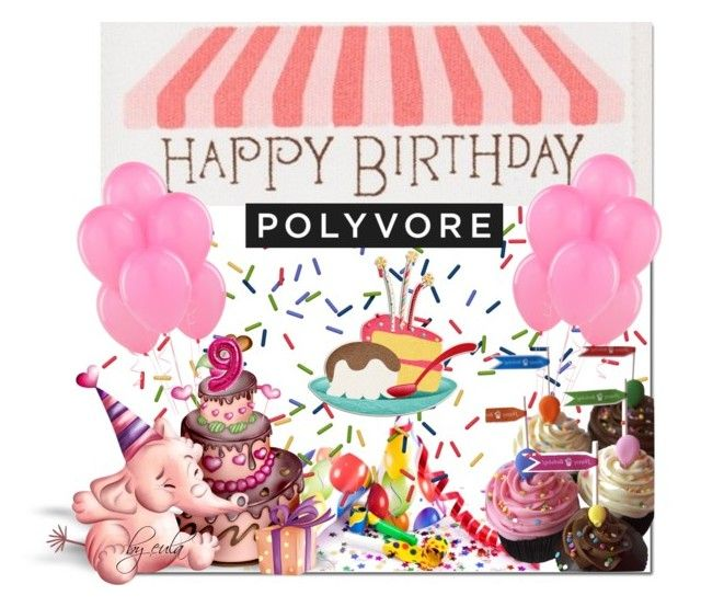"""""""Happy Birthday, Polyvore!!!"""" by eula-eldridge-tolliver ❤ liked on Polyvore featuring art, contestentry and happybirthdaypolyvore"""