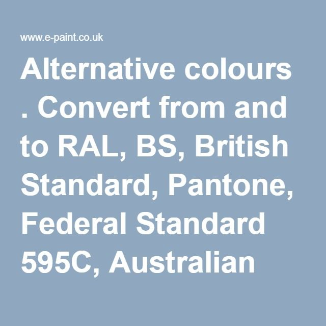 Alternative Colours Convert From And To Ral Bs British Standard
