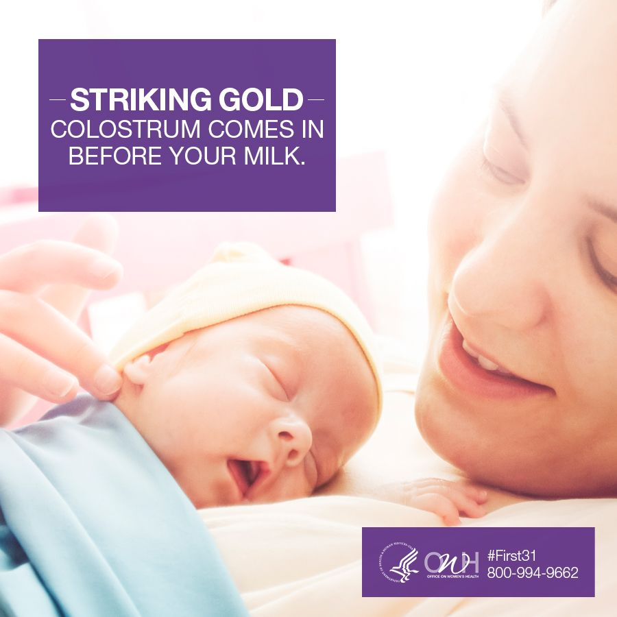 A mothers first milk is called colostrum also known as