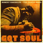 She Got Soul Anthony Hamilton Robert Randolph The Family Band