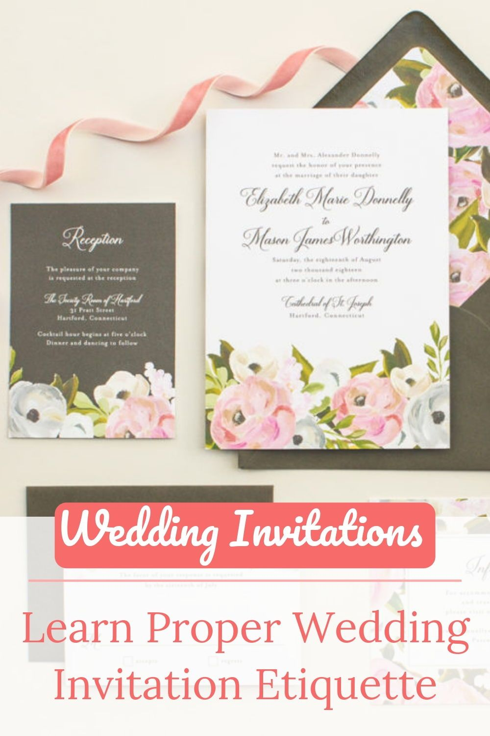 Learn Proper Wedding Invitation Etiquette Wedding Invitation Etiquette Wedding Invitations Wedding Planning Boards