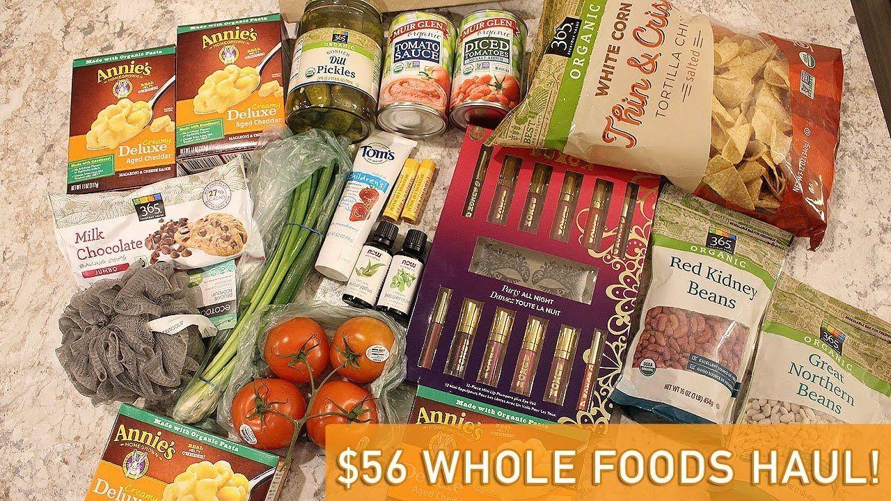 56 whole foods haul food wholefoods haul beauty