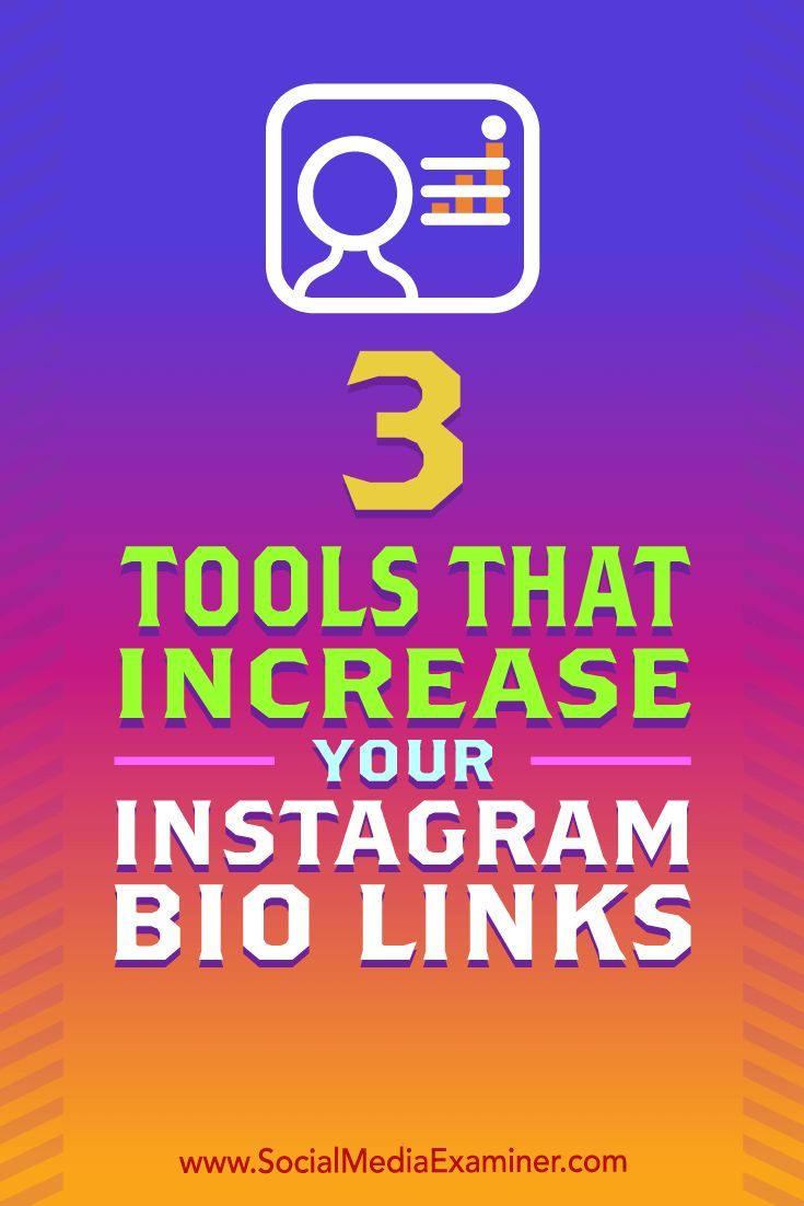3 Tools That Increase Your Instagram Bio Links Instagram Marketing Strategy Instagram Bio Instagram Marketing Tips