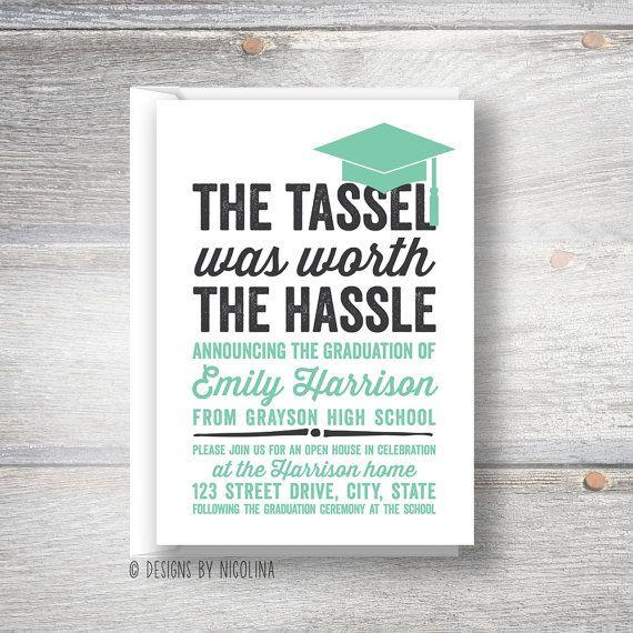 The Tassel was Worth the Hassle     Graduation     Invitation - fresh graduation invitation maker online free