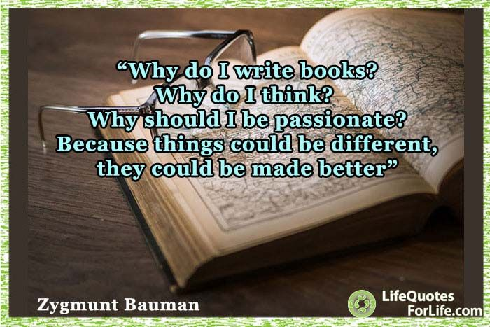 Shows A Quote By Zygmunt Bauman Life Quotes For Life Life Quotes Quotes Sayings