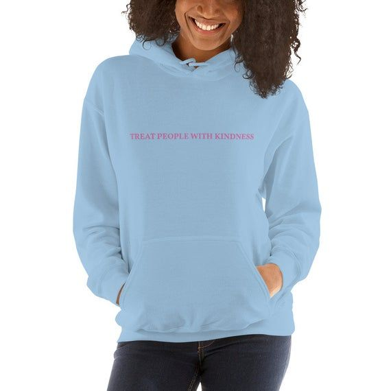 Treat People With Kindness | Blue Hoodie
