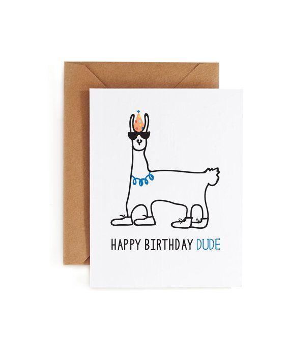 Alles Gute zum Geburtstag Karte, Llama Geburtstagskarte, Tier Geburtstagskarte, Geburtstagskarte Dude