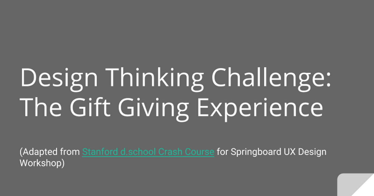 Design Thinking Challenge Gift Giving Experience Design Thinking Ux Design Design