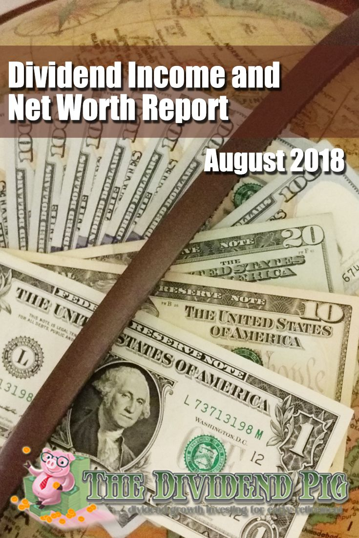 August dividend and net worth report 2018