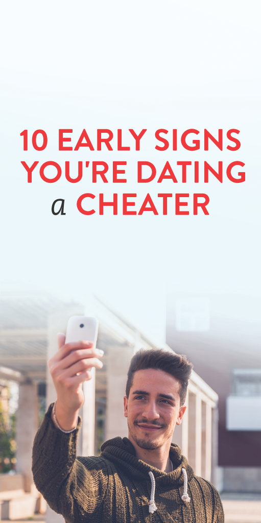 how do you know youre dating a cheater