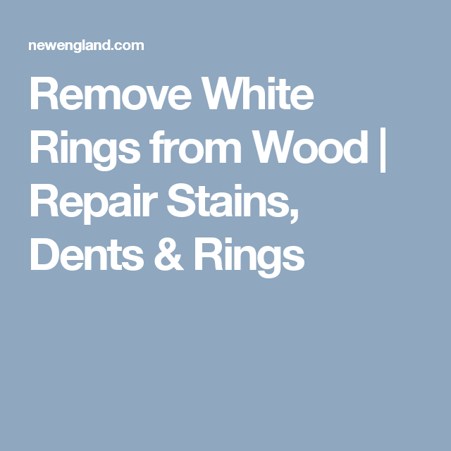Remove White Rings from Wood   Repair Stains  Dents   Rings. Remove White Rings from Wood   Repair Stains  Dents   Rings