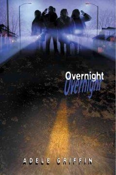 Overnight by Adele Griffin