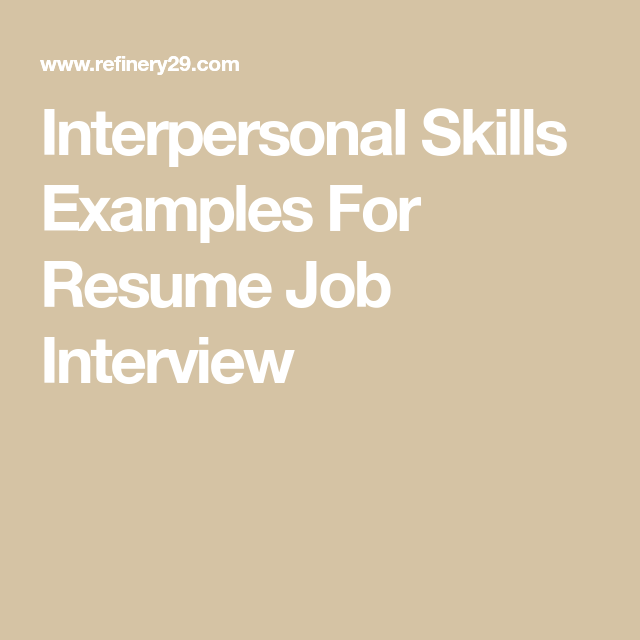 Interpersonal Skills Examples For Resume Job Interview ...