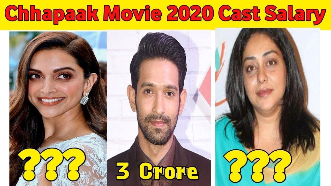Chhapaak Movie 2020 Star Cast Salary Deepika Padukone Mehgna Gulzar Star Cast Movies It Cast