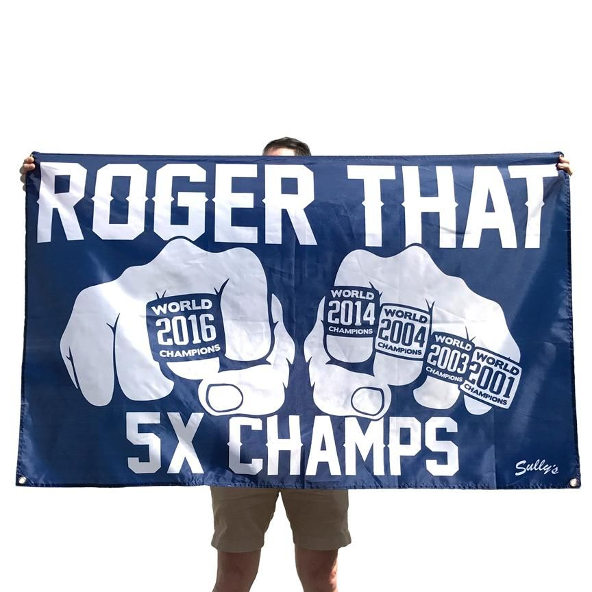 ROGER THAT Patriots 5X Champs banner from Sully's Tees. It