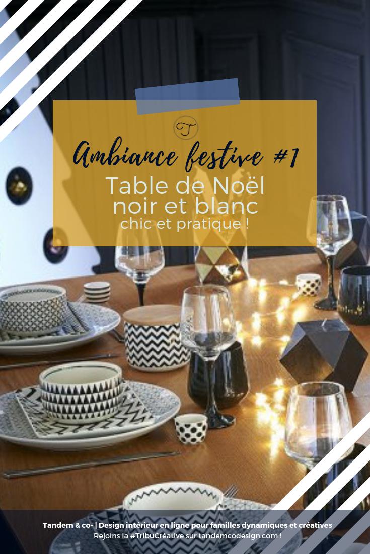 Ambiance Festive 1 Table De Noël Noir Et Blanc Chic Et