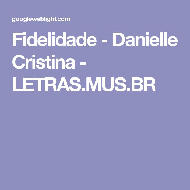 Fidelidade - Danielle Cristina - LETRAS.MUS.BR