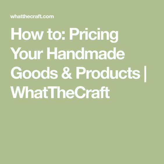 How to Pricing Your Handmade Goods  Products WhatTheCraft - business startup costs spreadsheet