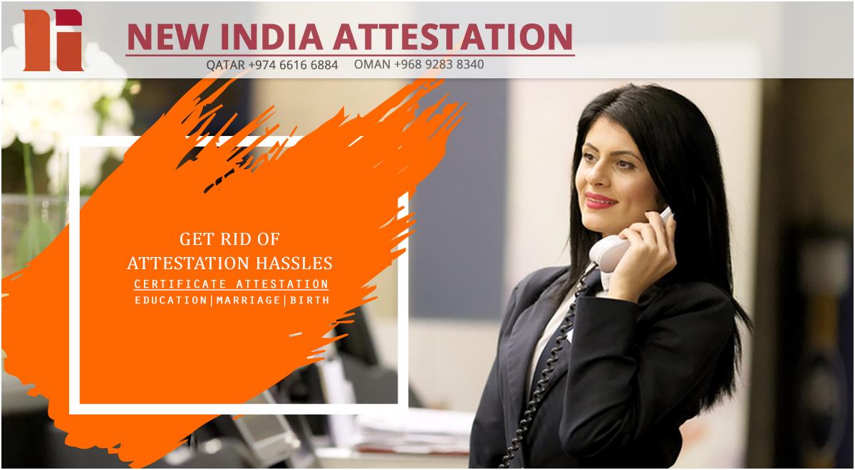 New India Attestation Oman Qatar Www Newindiaattestation Com