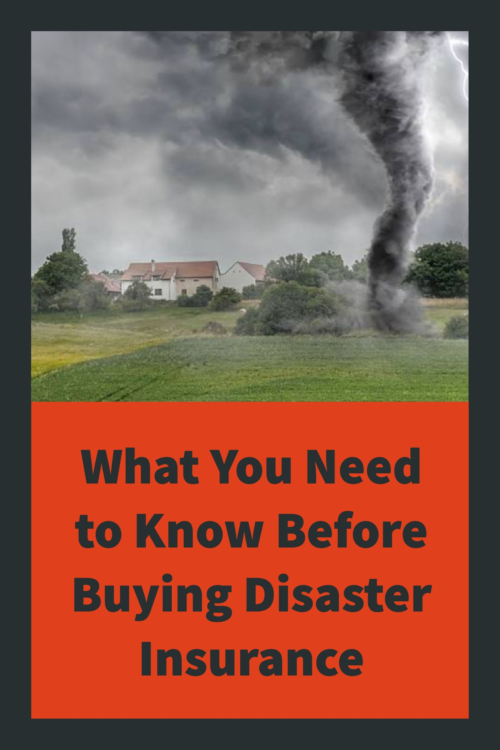 The Pros And Cons Of Disaster Insurance For Tornados Hurricanes