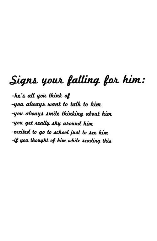 Signs Your Falling For Him Love Love Quote Pinterest Frases