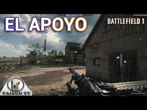 Battlefield 1 El Apoyo Gameplay Comentando sus armas y accesorios