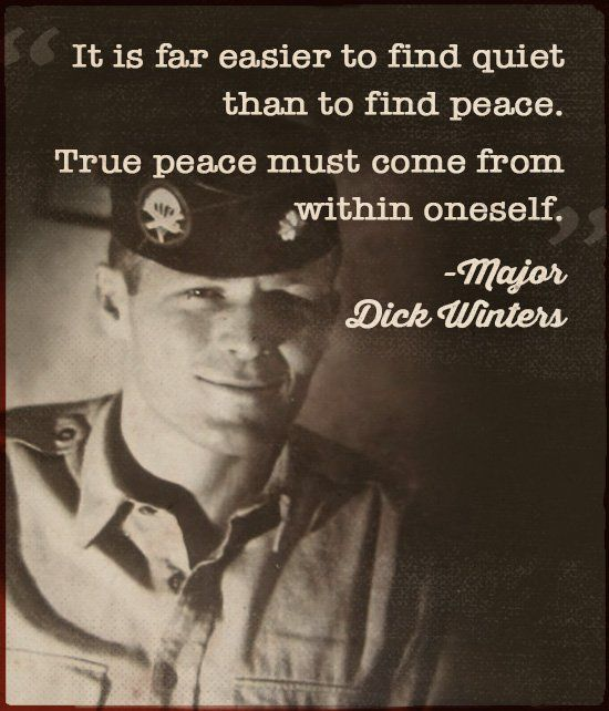 Life Advice From Major Dick Winters  bac65ba88