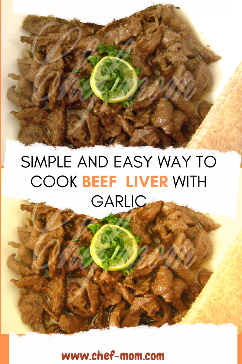Simple And Easy Way To Cook Beef Liver With Garlic Recipe How To Cook Beef Cooking Beef Liver