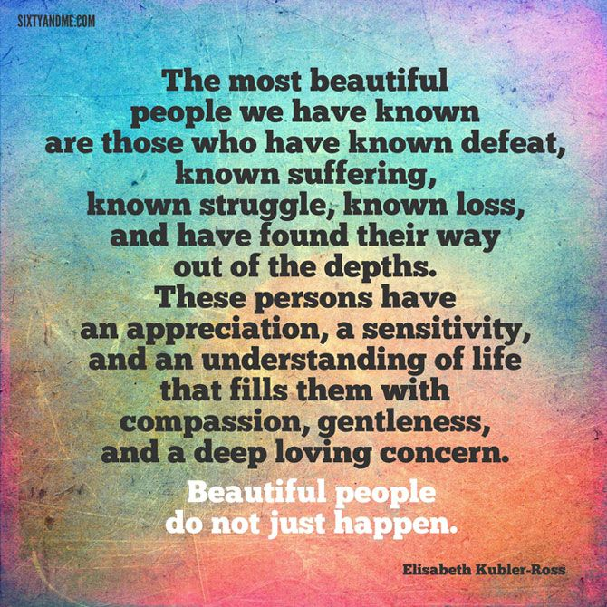 Elisabeth Kubler Ross quote on perception of beauty after 60