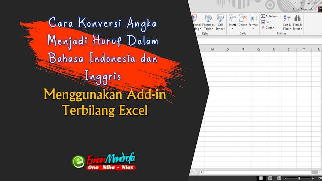 Cara Konversi Angka Menjadi Huruf Dalam Bahasa Indonesia Dan Inggris Menggunakan Add In Terbilang Excel Huruf Bahasa Model Pembelajaran