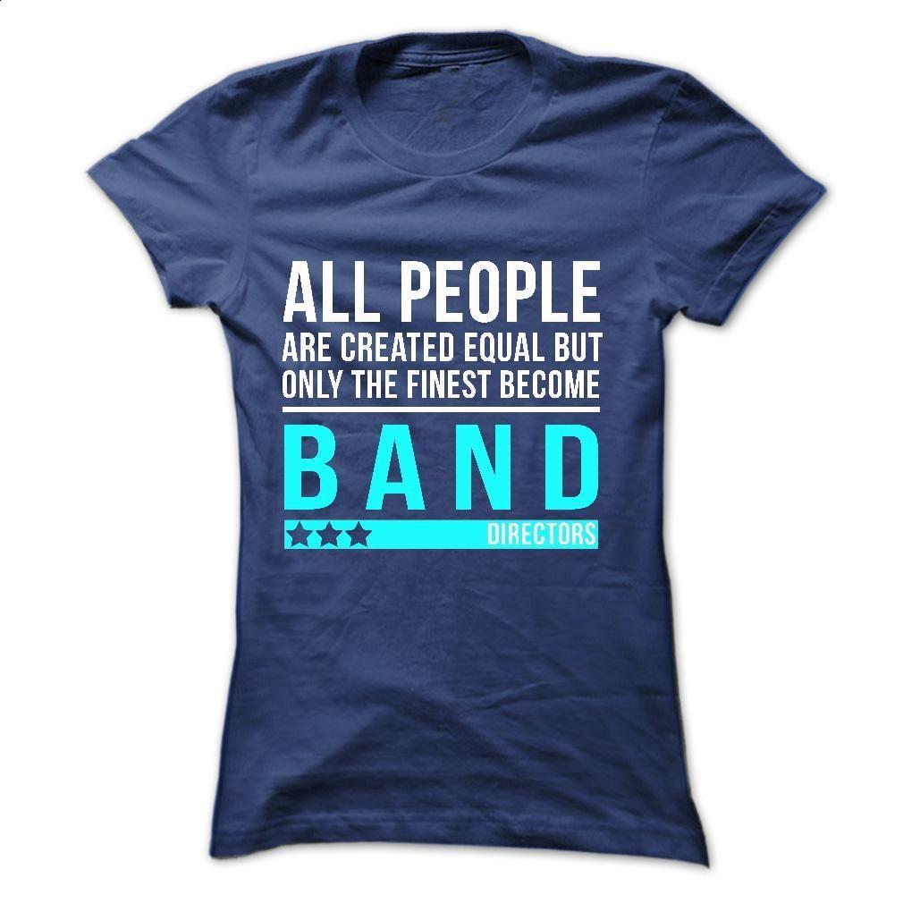 Love being a BAND DIRECTOR T Shirt, Hoodie, Sweatshirts - make your own t shirt #tee #Tshirt