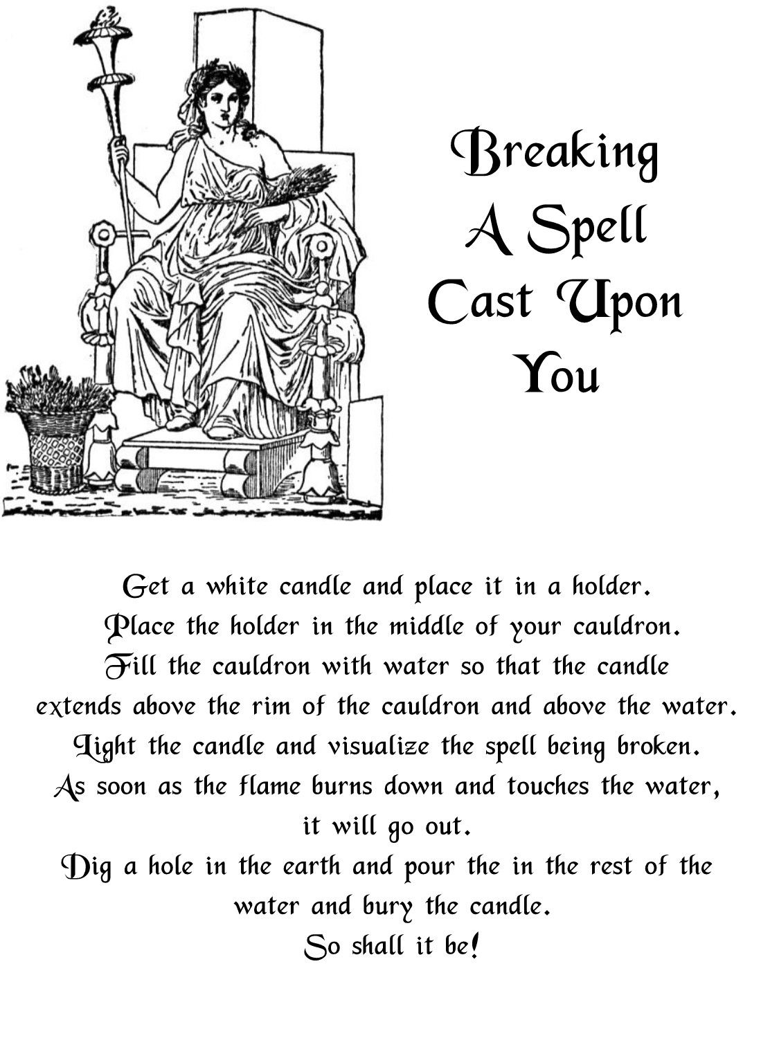 Breaking a spell cast upon you
