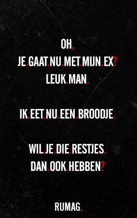 spreuken ex exen enzo | Quotes | Pinterest | Quotes, Funny Quotes and Love me  spreuken ex