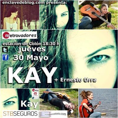 Cartel de #Metrovadores el Ciclo organizado por @enclavedeblog anunciando la actuación de #KAY en @metrovalencia
