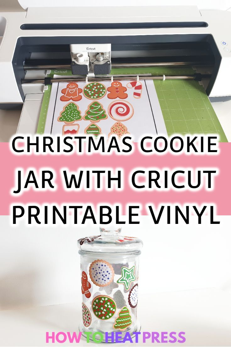 How To Make Stickers With Cricut - A DIY Christmas Cookie Jar #cricutvinylprojects