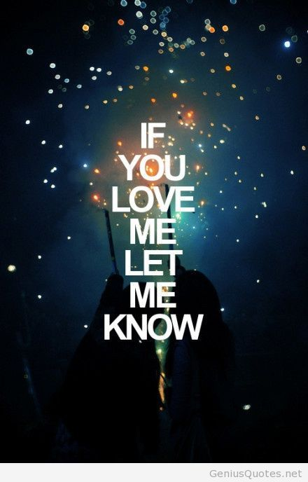 Let Me Now If You Love Me Design